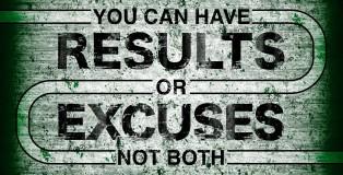 ResultsorExcusesQuote